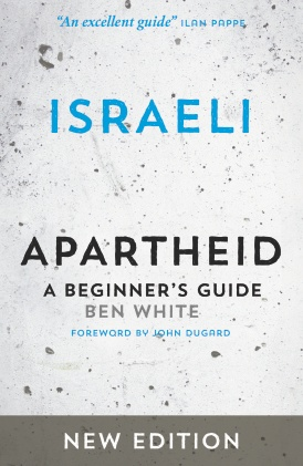 Ben White on Israeli Apartheid