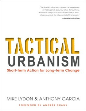 Book review: Tactical Urbanism. Short-term Action for Long-term Change